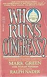Who Runs Congress? (0440196760) by Green, Mark
