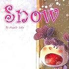 Snow Hörbuch von Angela Lake Gesprochen von: Tiffany Marz