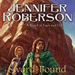 Sword-Bound: Tiger and Del, Book 7 | Jennifer Roberson