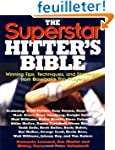 The Superstar Hitter's Bible: Winning...