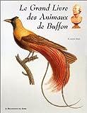 echange, troc Claudia Salvi - Le Grand Livre des Animaux de Buffon