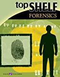 img - for Top Shelf Forensics (Top Shelf Science) by Barbara Deslich (2003-09-02) book / textbook / text book