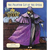 The Phantom Cat of the Opera ~ David Wood