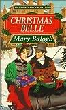 Christmas Belle (Signet Regency Romance) (0451179544) by Balogh, Mary