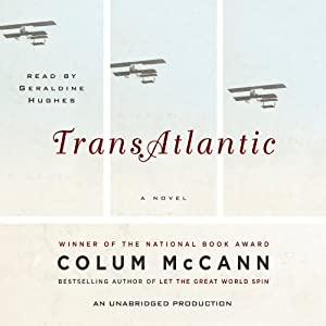 TransAtlantic: A Novel | [Colum McCann]