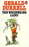 The Whispering Land (0140020837) by Gerald Durrell