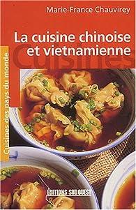 La cuisine chinoise et vietnamienne par Marie-France Chauvirey