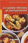 La cuisine chinoise et vietnamienne par Chauvirey