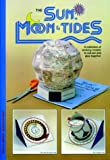 Sun Moon & Tides: A Collection of Working Models to Cut Out & Glue Together