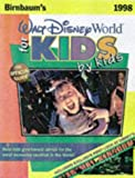 img - for Birnbaum's Walt Disney World for Kids by Kids: The Official Guide (Serial) book / textbook / text book