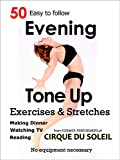 img - for 50 Evening Tone Up Exercises: Who needs a gym? (Daily Tone Up Exercises Book 3) book / textbook / text book