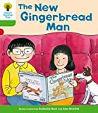 Oxford Reading Tree: Level 2 More a Decode and Develop the New Gingerbread Man Roderick Hunt