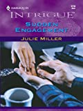 Sudden Engagement (The Taylor Clan)