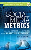 img - for Social Media Metrics: How to Measure and Optimize Your Marketing Investment (New Rules Social Media Series) book / textbook / text book