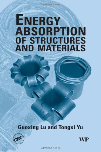 Energy Absorption of Structures and Materials (Woodhead Publishing Series in Metals and Surface Engineering) PDF