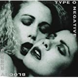 "Bloody Kissesvon ""Type O Negative"""
