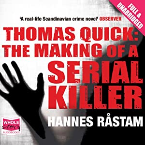 Thomas Quick: The Making of a Serial Killer Audiobook