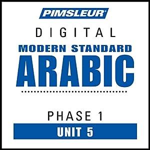 Arabic (Modern Standard) Phase 1, Unit 05 Audiobook