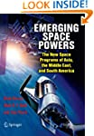Emerging Space Powers: The New Space...
