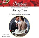 A Christmas Vow of Seduction | Maisey Yates
