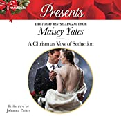 A Christmas Vow of Seduction   Maisey Yates