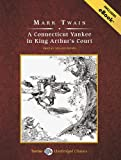 A Connecticut Yankee in King Arthur's Court (Tantor Unabridged Classics)