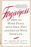 Forgiveness: How to Make Peace With Your Past and Get on With Your Life (English Edition)