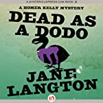 Dead as a Dodo (       UNABRIDGED) by Jane Langton Narrated by Mark Ashby