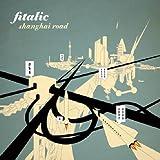echange, troc Fitalic - Shanghai Road