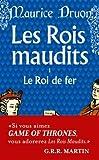 echange, troc Maurice Druon - Les Rois maudits, tome 1 : Le Roi de fer