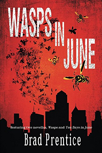 Wasps in June by Brad Prentice