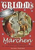 Grimms M�rchen. Reichhaltig illustriert (eBook-Version)