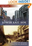 Lower East Side (Then & Now)