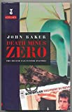 Death Minus Zero (0575063815) by Baker, John