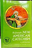 img - for Saint Joseph New American Catechism According to the new National Catechetical Directory
