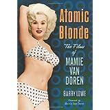 Atomic Blonde: The Films of Mamie Van Doren ~ Barry Lowe