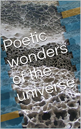 james milano - Poetic wonders of the universe