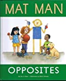 img - for Mat Man: Opposites book / textbook / text book