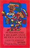img - for Pensamiento y religi n en el M xico antiguo (Breviarios del Fondo de Cultura Economica) (Spanish Edition) book / textbook / text book