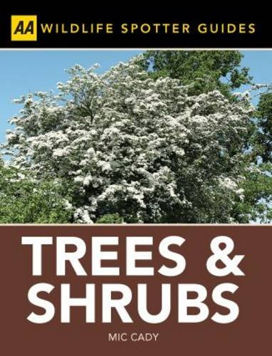 Spotter Guide Trees & Shrubs (AA Spotter Guides)