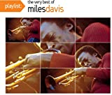 Playlist: The Very Best of Miles Davis