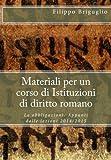 Materiali per un corso di Istituzioni di diritto romano