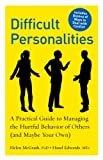img - for Difficult Personalities: A Practical Guide to Managing the Hurtful Behavior of Others (and Maybe Your Own) book / textbook / text book