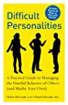 Difficult Personalities: A Practical...