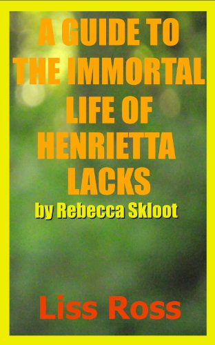 the immortal life of henrietta lacks essay Free essay: then it was transferred to george gey's lab, where they would cultivate it and attempt to grow new cells from the sample, however, there was not.