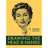 Drawing the Head and Hands by Andrew Loomis (2011)
