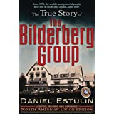 The True Story of the Bilderberg Group ~ Daniel Estulin
