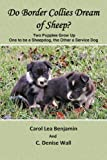 Do Border Collies Dream of Sheep? (0979469082) by Benjamin, Carol Lea