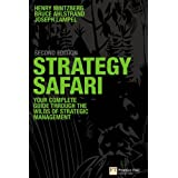 Strategy Safari: The Complete Guide Through the Wilds of Strategic Managementby Henry Mintzberg
