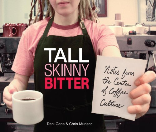 tall-skinny-bitter-notes-from-the-center-of-coffee-culture
